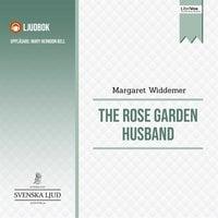 The Rose Garden Husband - Margaret Widdemer
