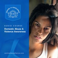 Domestic Abuse & Violence Awareness - Centre of Excellence
