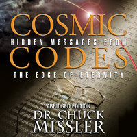Cosmic Codes: Abrigded Edition - Chuck Missler