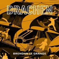 Drachen - Brendan le Grange