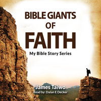 Bible Giants of Faith - James Taiwo