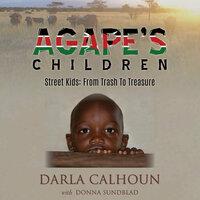 Agape's Children - Darla Calhoun