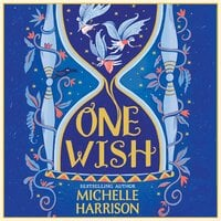 One Wish - Michelle Harrison