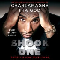 Shook One: Anxiety Playing Tricks on Me - Charlamagne Tha God