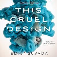 This Cruel Design - Emily Suvada