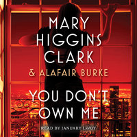 You Don't Own Me - Alafair Burke, Mary Higgins Clark