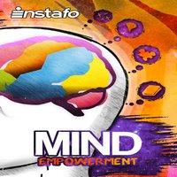 Mind Empowerment - Instafo