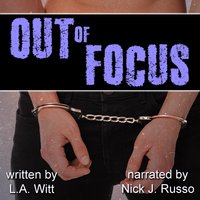 Out of Focus - L.A. Witt