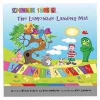 Sidewalk Stories The Lemonade Landing Mat - Wendy K Gray, Kian Ahmadian, Kate Shannon