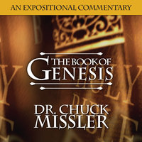 The Book of Genesis: An Expositional Commentary - Chuck Missler