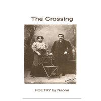 The Crossing - Naomi