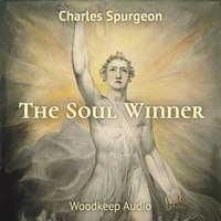 The Soul Winner - Charles Spurgeon