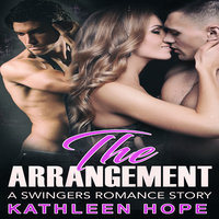 The Arrangement: A Swingers Romance Story - Kathleen Hope