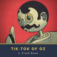 Tik-Tok of Oz - L. Frank Baum