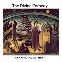 The Divine Comedy by Dante Alighieri - Dante Alighieri