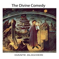 The Divine Comedy by Dante Alighieri - Dante Alighieri