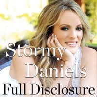 Full Disclosure - Stormy Daniels