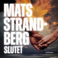 Slutet - Mats Strandberg
