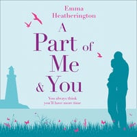 A Part of Me and You - Emma Heatherington