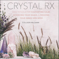 Crystal Rx - Colleen McCann