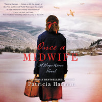 Once a Midwife - Patricia Harman