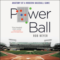 Power Ball - Rob Neyer