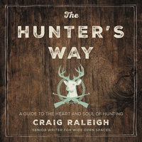 The Hunter's Way - Craig Raleigh