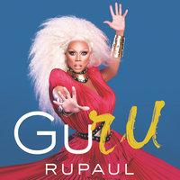 GuRu - RuPaul
