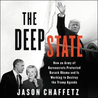 The Deep State - Jason Chaffetz