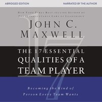 The 17 Essential Qualities of a Team Player - John C. Maxwell