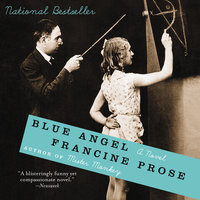Blue Angel - Francine Prose