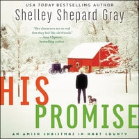 His Promise: An Amish Christmas in Hart County - Shelley Shepard Gray
