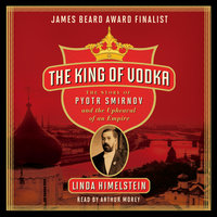 The King of Vodka - Linda Himelstein