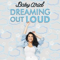 Dreaming Out Loud - Baby Ariel