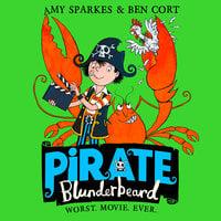 Pirate Blunderbeard: Worst. Movie. Ever. - Amy Sparkes