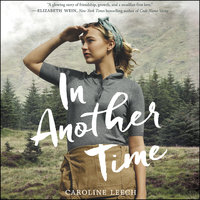 In Another Time - Caroline Leech