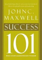 Success 101 - John C. Maxwell