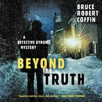 Beyond the Truth - Bruce Robert Coffin