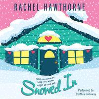 Snowed In - Rachel Hawthorne