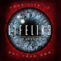 LIFEL1K3 (LIFELIKE) - Jay Kristoff
