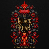 The Black Khan - Ausma Zehanat Khan