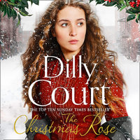 The Christmas Rose - Dilly Court