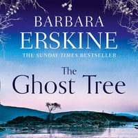 The Ghost Tree - Barbara Erskine