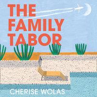 The Family Tabor - Cherise Wolas