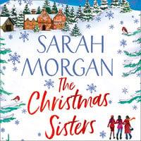 The Christmas Sisters - Sarah Morgan