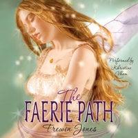 The Faerie Path - Frewin Jones