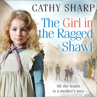 The Girl in the Ragged Shawl - Cathy Sharp