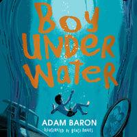 Boy Underwater - Adam Baron