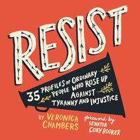 Resist - Veronica Chambers