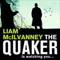 The Quaker - Liam McIlvanney
